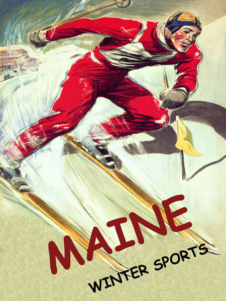 MAINE USA WINTER SPORTS SKI DOWNHILL SKIING TRAVEL VINTAGE POSTER REPRO