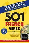 501 French Verbs von Theodore N. Kendris und Christopher Kendris (2015, Taschenbuch)