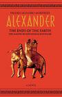 Alexander: v.3: Ends of the Earth by Valerio Massimo Manfredi (Paperback, 2002)