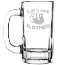 12oz Beer Mug Stein Glass  Let's Get Slothed Sloth Funny