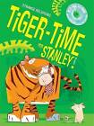 Tiger-Time for Stanley by Octopus Publishing Group (Paperback, 2001)