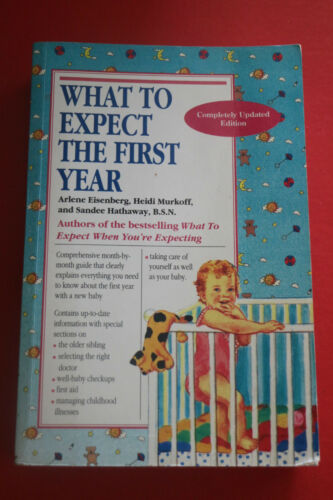 1 of 1 - WHAT TO EXPECT THEIR FIRST YEAR by Arlene Eisenberg et al. (Paperback, 2002)