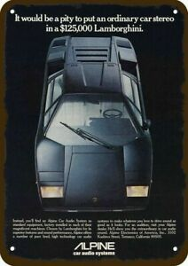1980 ALPINE CAR STEREO & LAMBORGHINI BLACK CAR Vintage Look DECORATIVE METAL SIG