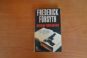 Frederick-Forsyth-Nessuna-Conseguenza-MONDADORI-PRIMA-EDIZIONE-1989