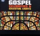 Gospel Celebrities & Celestial Lights von Various Artists (2010)
