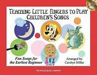 Teaching Little Fingers to Play Children's Songs: Piano Solos with Optional Teacher Accompaniments by Willis Music Company (Mixed media product, 2009)