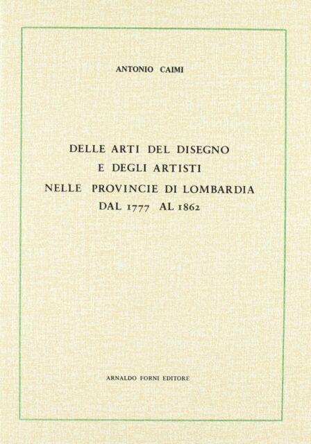 Arti del Disegno e Artisti nelle Provincie di Lombardia