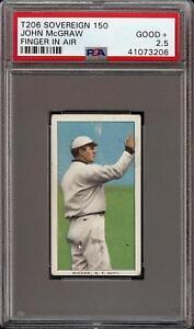 1909-11-T206-HOF-John-McGraw-Finger-in-Air-Sovereign-150-New-York-PSA-2-5-GD