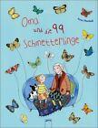 Oma und die 99 Schmetterlinge von Anna Marshall (2012, Gebundene Ausgabe)