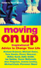 Moving on Up: Inspirational Advice to Change Lives by Sarah Brown (Paperback, 2003)