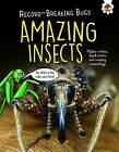 Amazing Insects - Record-Breaking Bugs by Matt Turner (Paperback, 2017)