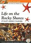 Life On The Rocky Shores of South Eastern Australia by Wescott (Paperback, 2010)