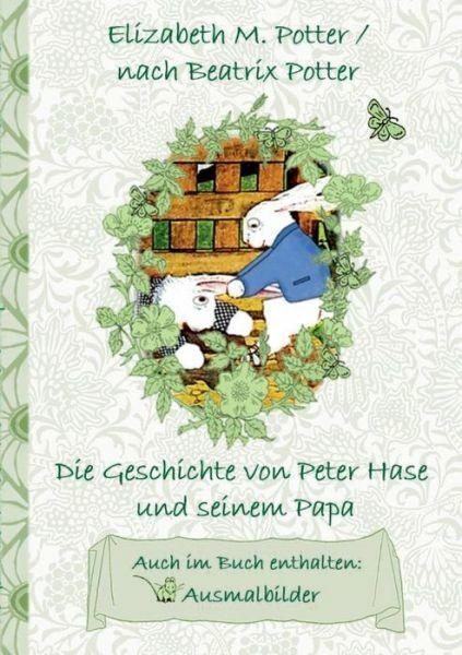 die geschichte von peter hase und seinem papa inklusive
