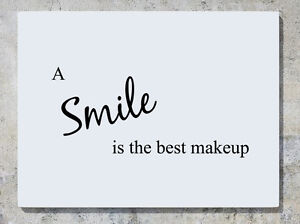 A Smile Is The Best Makeup Quote Motto Bedroom Decal Wall Art