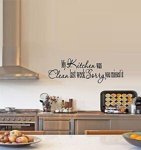 My Kitchen Was Clean Words Phrases Best Priced Decals Wall Decals Ebay