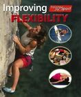 Improving Flexibility by Paul Mason (Paperback, 2016)