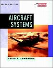 Practical Flying: Aircraft Systems by David A. Lombardo (1998, Paperback, Revised)