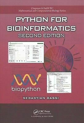 Chapman and Hall/CRC Mathematical and Computational Biology: Python for  Bioinformatics, Second Edition by Sebastian Bassi (2017, Paperback, New