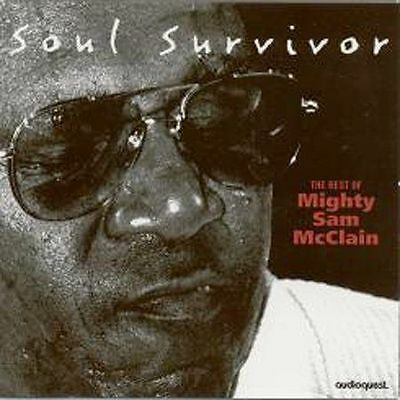 MIGHTY SAM MCCLAIN Soul Survivor: The Best Of - NEW SACD (Sledgehammer Blues)