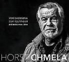 Vom Gassenbua Zur Kultfigur von Horst Chmela (2014)