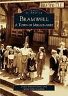Bramwell: A Town of Millionaires by Dana Stoker Cochran, Louise Dawson Stoker (Paperback / softback, 2005)
