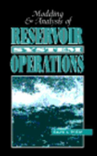 Modeling and Analysis of Reservoir System Operations, , Wurbs, Ralph Allen, Good