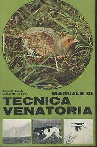 Manuale-di-Tecnica-Venatoria-Edagricole-1966-Prima-edizione-Caccia