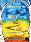 Der stachelte Weg von Albert Panian (Kunststoffeinband)