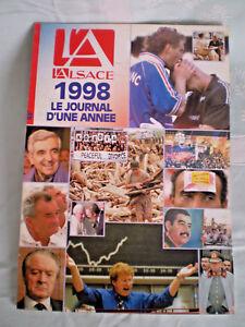 L'ALSACE 1998 = Le JOURNAL d'une ANNÉE