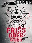 Friss Oder Stirb von Toten Hosen (2005)