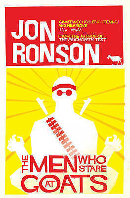 1 of 1 - TheMen Who Stare at Goats by Ronson Jon ( Author ) ON Jul-01-2005 Paperback, Ron