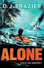 Alone by D.J. Brazier (Paperback, 2016)