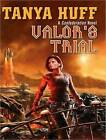 Valor's Trial by Tanya Huff (CD-Audio, 2009)