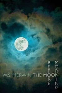 Moon-Before-Morning-Paperback-by-Merwin-W-S-Brand-New-Free-P-amp-P-in-the-UK