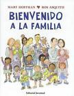 Bienvenido a La Familia- Welcome to The Family 9788426140739 Hardback