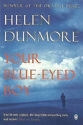 """AS NEW"" Your Blue-eyed Boy, Dunmore, Helen, Book"