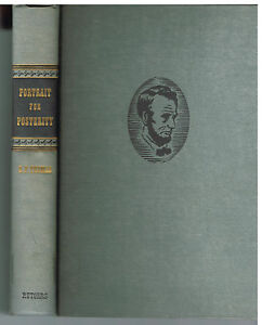 Portrait-For-Posterity-by-Benjamin-Thomas-1947-1st-Ed-Lincoln-Vintage-Book