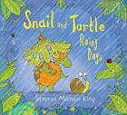 Snail and Turtle Rainy Days by Stephen Michael King (Hardback, 2016)