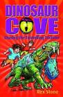Chasing the Tunnelling Trickster: Dinosaur Cove 13 by Rex Stone (Paperback, 2010)