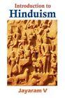 Introduction to Hinduism by Jayaram V (Paperback / softback, 2012)
