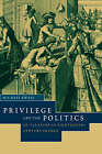 Privilege and the Politics of Taxation in Eighteenth-century France: Liberte, Egalite, Fiscalite by Michael Kwass (Paperback, 2006)