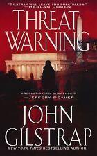 A Jonathan Grave Thriller Ser.: Threat Warning 3 by John Gilstrap (2011,...