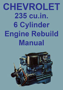 chevrolet 235 6 cylinder engine rebuild manual ebay rh ebay com rx8 engine rebuild manual rotary engine rebuild manual