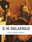 E. M. Delafield, Collection Novels by E M Delafield (Paperback / softback, 2014)