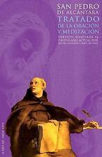 Tratado de la Oración y la Meditación : Versión Adaptada Al Castellano Actual...