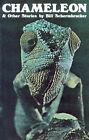 Chameleon and Other Stories by Bill Schermbrucker (Paperback, 1983)