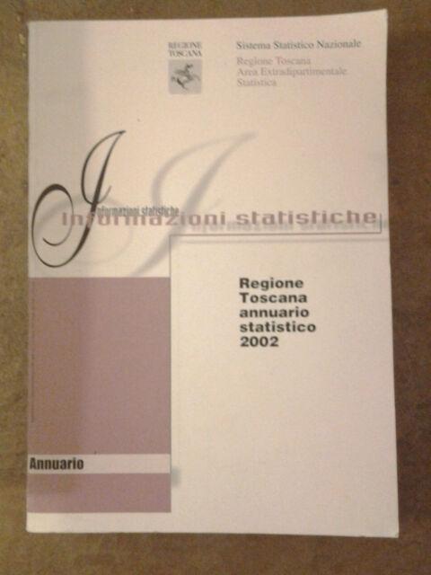 Regione Toscana annuario Statistico 2002 - ISTAT