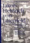 Jakob Heinrich von Lilienfeld (1716-1785) von Werner Preuss (1997, Taschenbuch)