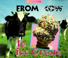 From Cow to Ice Cream by Bertram T Knight (Paperback / softback, 1997)