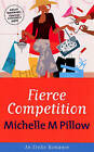 Fierce Competition by Michelle M. Pillow (Paperback, 2005)